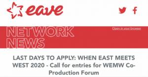 LAST DAYS TO APPLY: WHEN EAST MEETS WEST 2020 - Call for entries for WEMW Co-Production Forum