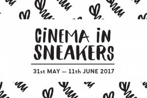 FESTIVALS: Cinema in Sneakers Announces Competition Films