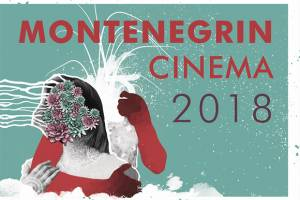 FNE at Cannes 2018: Montenegrin Cinema in Cannes