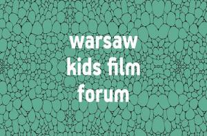 Register for Warsaw Kids Film Forum 2018 now!