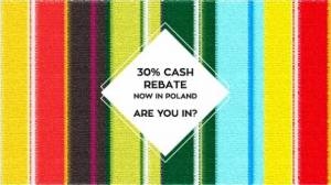 Polish 30% Cash Rebate Scheme Now Active