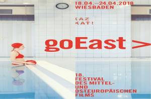 goEast 2018: The Future of Central and Eastern European Cinema  East-West Talent Lab // Open Frame Award // OPPOSE OTHERING!