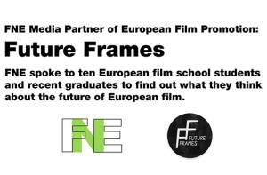 FNE at KVIFF 2017: FNE TV: EFP's Future Frames