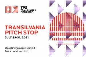 Transilvania Pitch Stop 2021 - Call for projects