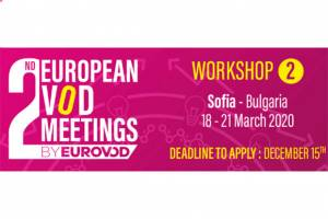 European VoD Meetings in Sofia Deadline on 15 December